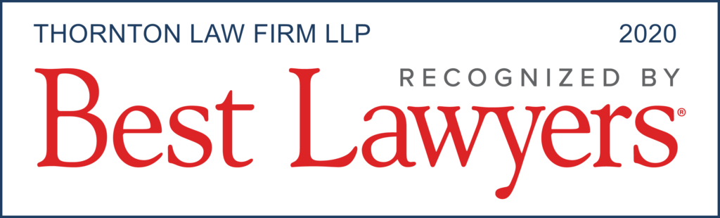 Logo, Thornton Law Firm LLP, Recognized by Best Lawyers 2020